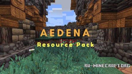 Скачать Aedena [32x] для Minecraft 1.12