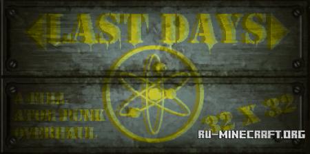 Скачать Last Days [32x] для Minecraft 1.12