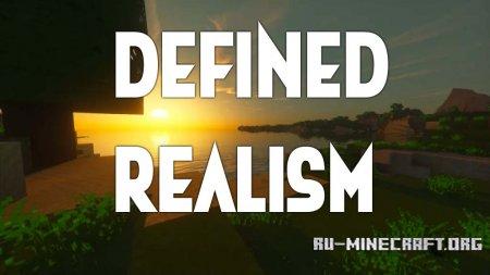 Скачать Defined Realism [32x] для Minecraft 1.12