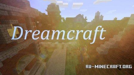Скачать Dreamcraft [64x] для Minecraft 1.12