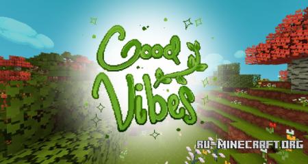 Скачать GoodVibes [16x] для Minecraft 1.12