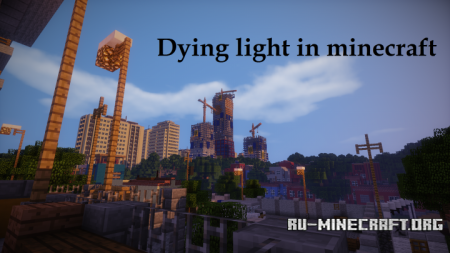 Скачать Dying light Harran для Minecraft