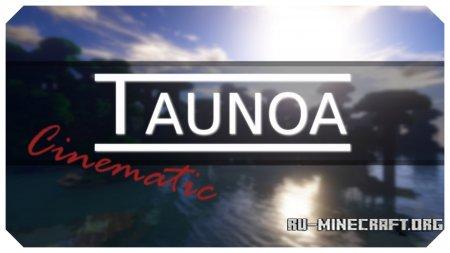 Скачать Taunoa [32x] для Minecraft 1.12