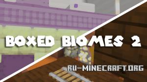 Скачать Boxed Biomes 2 для Minecraft