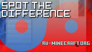 Скачать Spot The Difference 2 для Minecraft