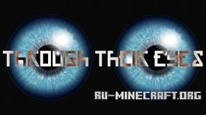 Скачать Through Their Eyes для Minecraft