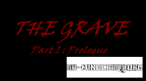 Скачать The Grave - Part I : Prologue для Minecraft