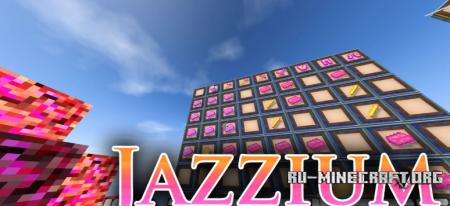 Скачать Jazzium для Minecraft 1.12.2