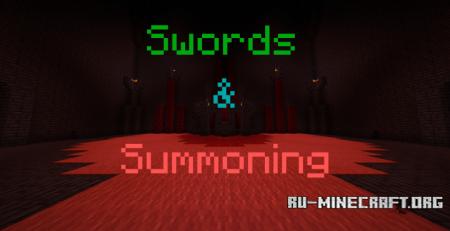 Скачать Swords & Summoning для Minecraft