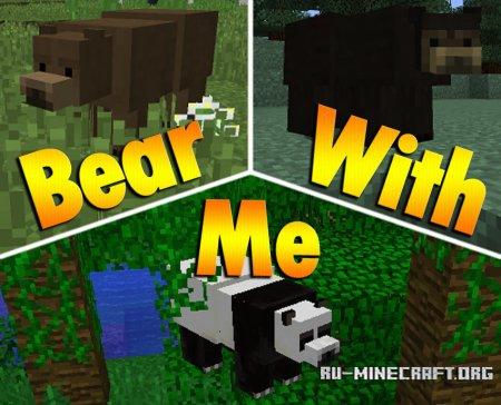 Скачать Bear With Me для Minecraft 1.11.2