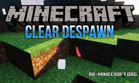 Скачать Clear Despawn для Minecraft 1.12.2