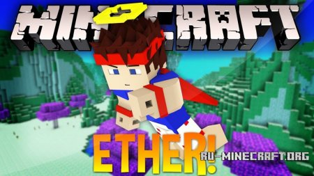 Скачать The Ether - Wings of the End для Minecraft 1.12.2