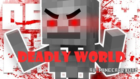 Скачать Deadly World для Minecraft 1.12.2