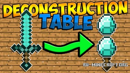 Скачать Deconstruction Table для Minecraft 1.10.2