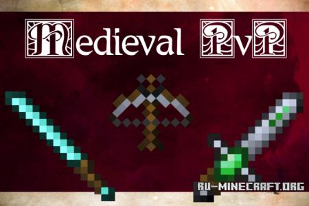 Скачать Medieval PvP [16x] для Minecraft 1.13