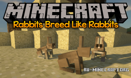 Скачать Rabbits Breed Like Rabbits для Minecraft 1.12.2