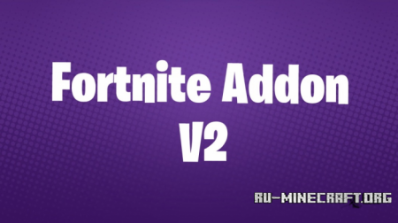Скачать Fortnite Addon V2 для Minecraft PE 1.9