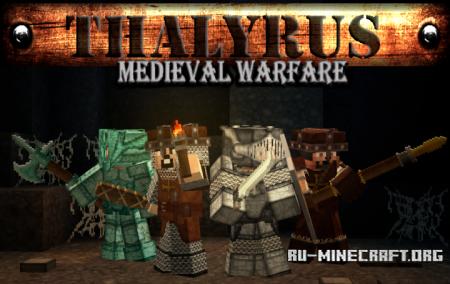 Скачать Thalyrus Medieval [32x] для Minecraft 1.13