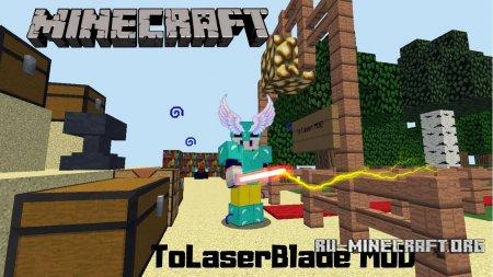 Скачать ToLaserBlade для Minecraft 1.13.2