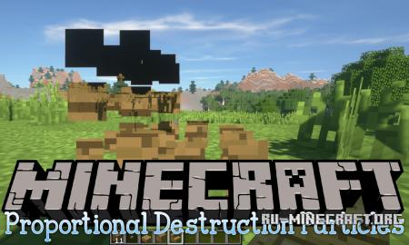Скачать Proportional Destruction Particles для Minecraft 1.12.2