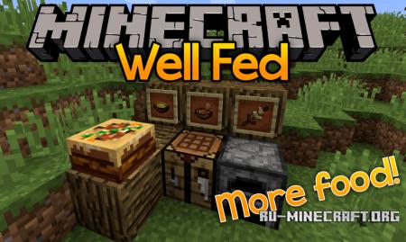 Скачать Well Fed для Minecraft 1.13.2