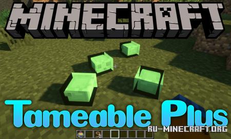 Скачать Tameable Plus для Minecraft 1.12.2