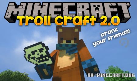 Скачать Troll Craft 2.0 для Minecraft 1.12.2