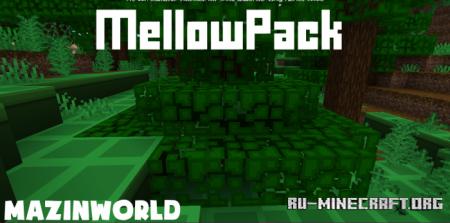 Скачать MellowPack [16x16] для Minecraft PE 1.11
