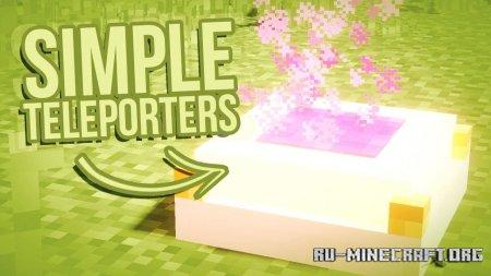 Скачать Simple Teleporters для Minecraft 1.14.1