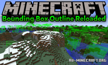 Скачать Bounding Box Outline Reloaded для Minecraft 1.13.2