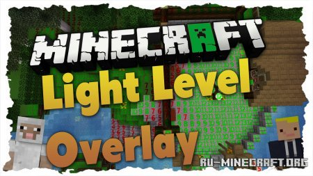 Скачать Light Level Overlay Reloaded для Minecraft 1.13.2