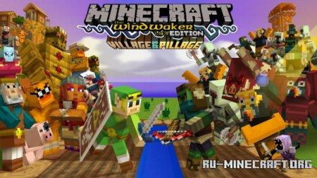 Скачать Wind Waker Edition [16x] для Minecraft 1.14