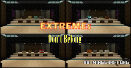 Скачать EXTREME's Don't Belong для Minecraft