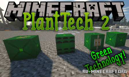 Скачать PlantTech 2 для Minecraft 1.14.2