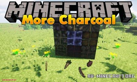 Скачать More Charcoal для Minecraft 1.14.2