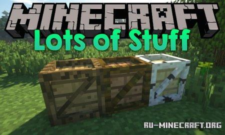 Скачать Lots of Stuff для Minecraft 1.12.2