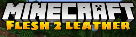 Скачать Flesh 2 Leather для Minecraft 1.14.2