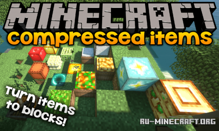 Скачать Compressed Items для Minecraft 1.14.2