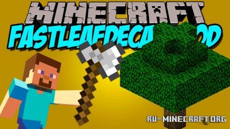 Скачать FastLeafDecay для Minecraft 1.14.3