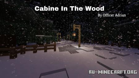 Скачать Cabine In The Wood для Minecraft