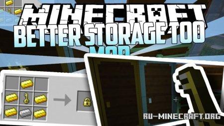 Скачать Better Storage Too для Minecraft 1.14.3