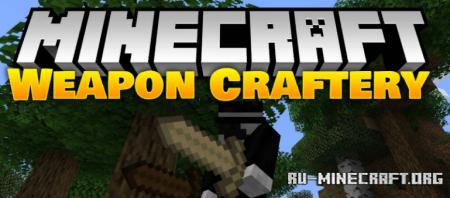 Скачать Weapon Craftery для Minecraft 1.14.4