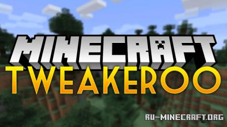 Скачать Tweakeroo для Minecraft 1.14.4