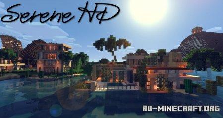 Скачать Serene HD Realistic [64x] для Minecraft 1.13