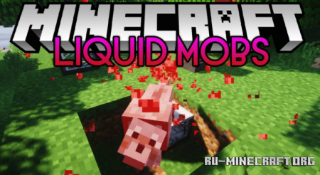 Скачать Liquid Mobs для Minecraft 1.12.2