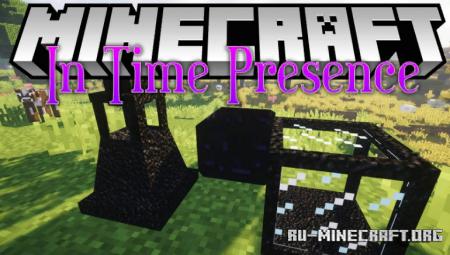 Скачать In Time Presence для Minecraft 1.12.2
