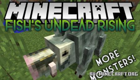 Скачать Fish's Undead Rising для Minecraft 1.13.2