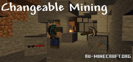 Скачать Changeable Mining для Minecraft PE 1.12
