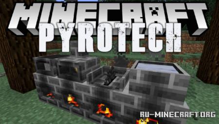 Скачать Pyrotech для Minecraft 1.12.2