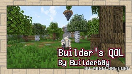 Скачать Builder's Quality of Life для Minecraft 1.14.4